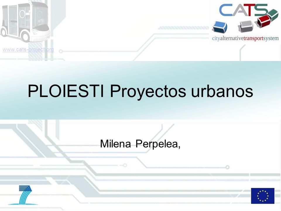 12 DD/MM/YYYY CATS - Type of meeting - Place 12 Futuros Proyectos de Transporte Los proyectos incluidos en el Plan de Desarrollo Intregrado de crecimiento de Ploiesti: 1.