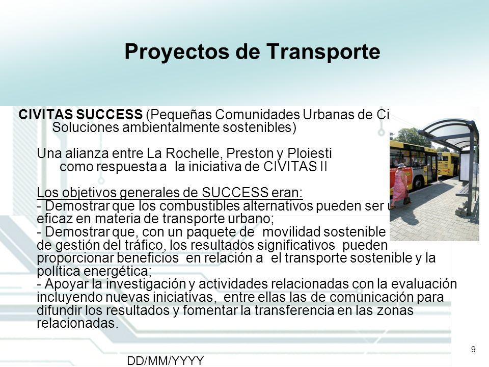 9 DD/MM/YYYY CATS - Type of meeting - Place 9 Proyectos de Transporte CIVITAS SUCCESS (Pequeñas Comunidades Urbanas de Civitas para Soluciones ambient