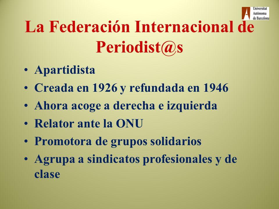 Las organizaciones de l@s periodist@s Sindicatos de empresa Sindicatos profesionales de periodistas-SPCSPC Sindicatos de clase Sindicatos o grupos esp