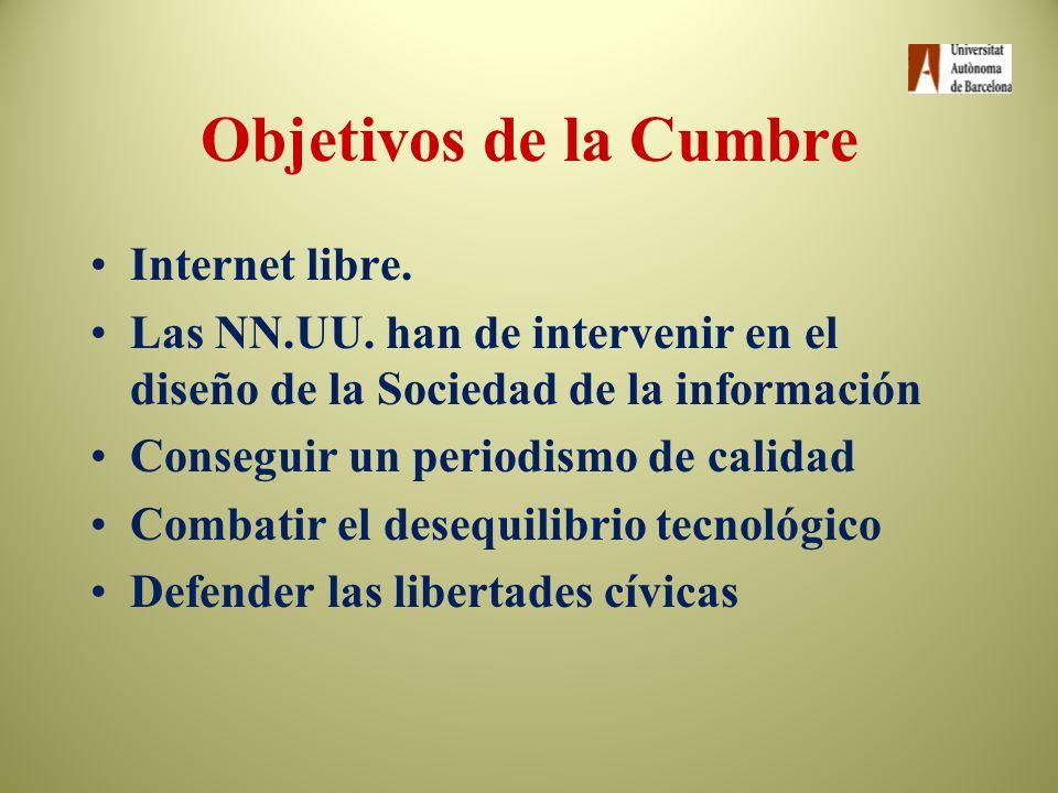 La Cumbre Mundial sobre la Sociedad de la Información Encuentro enTúnez (noviembre 2005) Presencia de: –gobiernos –organizaciones internacionales –per