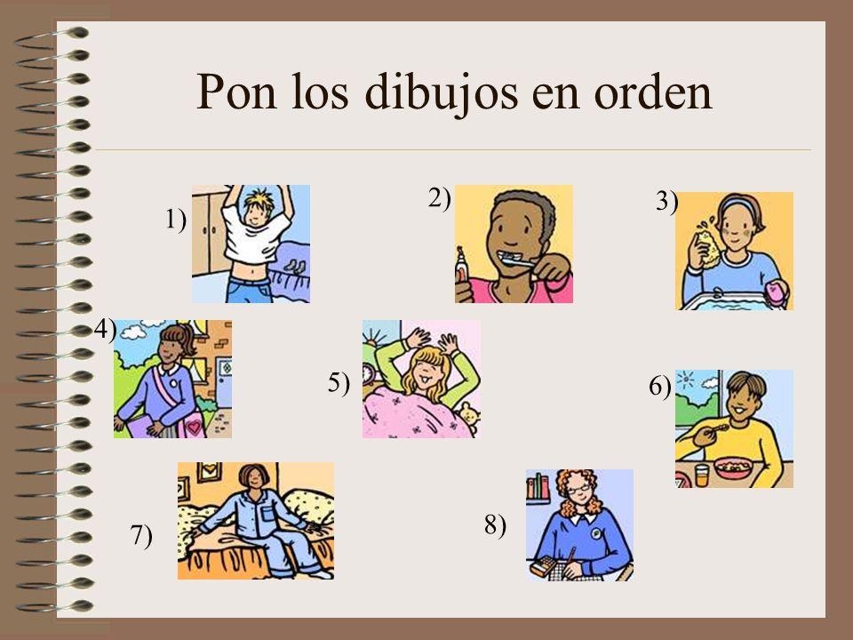 Pon los dibujos en orden 1) 2) 3) 4) 5) 6) 7) 8)