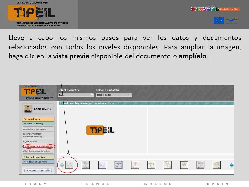 Lleve a cabo los mismos pasos para ver los datos y documentos relacionados con todos los niveles disponibles. Para ampliar la imagen, haga clic en la