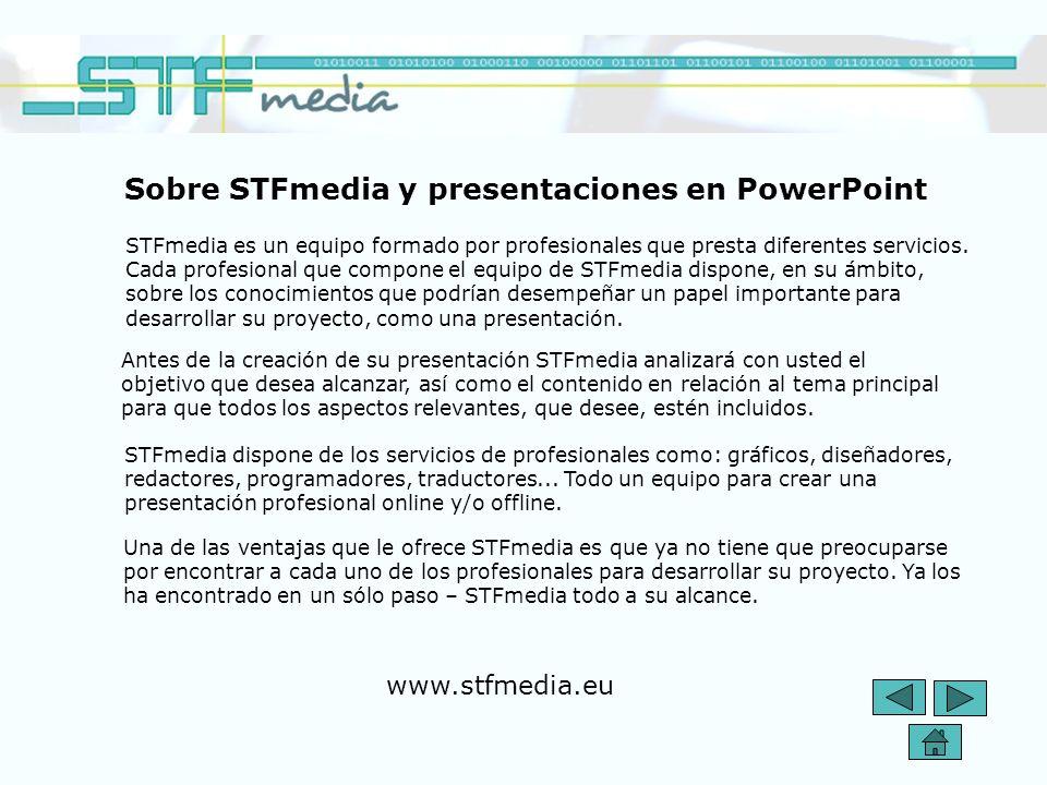 Antes de la creación de su presentación STFmedia analizará con usted el objetivo que desea alcanzar, así como el contenido en relación al tema principal para que todos los aspectos relevantes, que desee, estén incluidos.