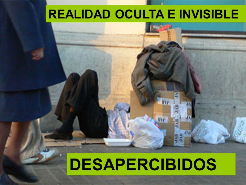 REALIDAD OCULTA E INVISIBLE DESAPERCIBIDOS