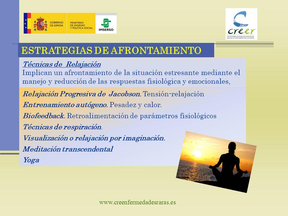 www.creenfermedadesraras.es Técnicas de Prevención Se basa en la premisa de que las respuestas al estrés no son creadas por las situaciones sino por la interpretación que se hace de las mismas.