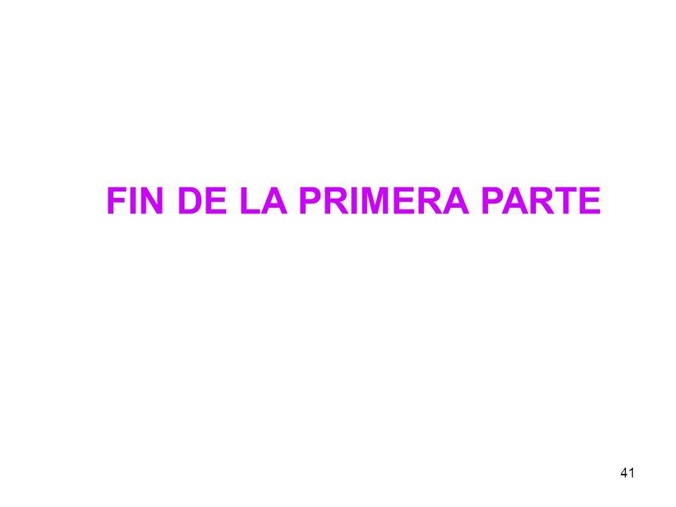 41 FIN DE LA PRIMERA PARTE