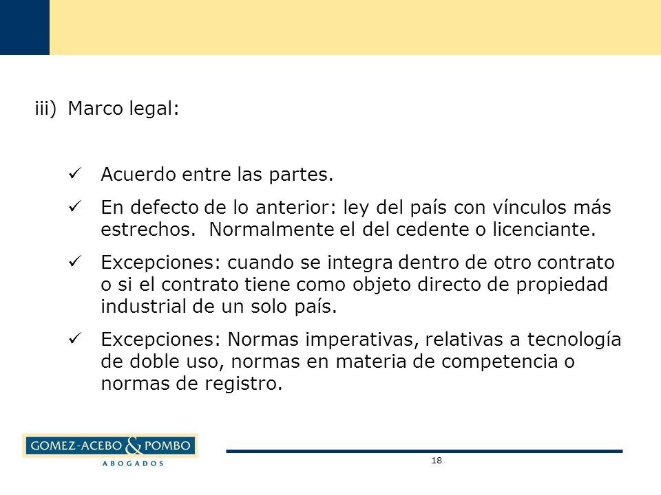 18 iii)Marco legal: Acuerdo entre las partes.