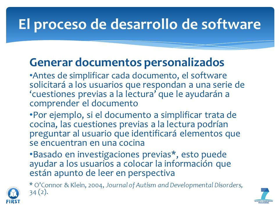 Generar documentos personalizados Antes de simplificar cada documento, el software solicitará a los usuarios que respondan a una serie de cuestiones p