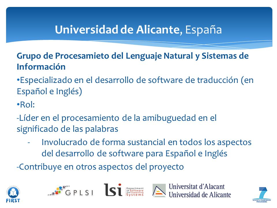 Grupo de Procesamieto del Lenguaje Natural y Sistemas de Información Especializado en el desarrollo de software de traducción (en Español e Inglés) Ro