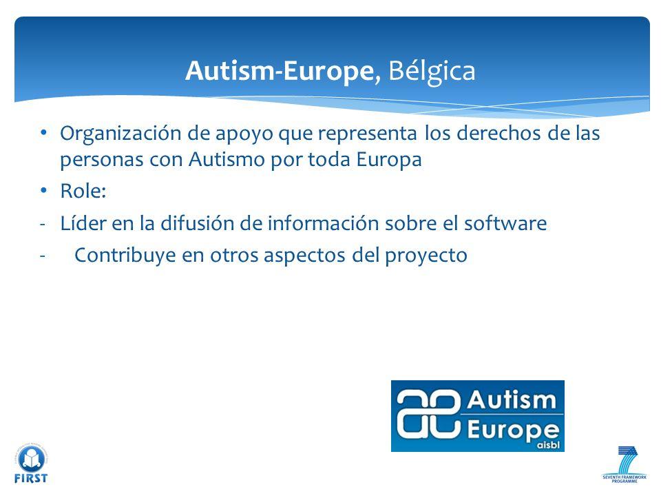 Organización de apoyo que representa los derechos de las personas con Autismo por toda Europa Role: -Líder en la difusión de información sobre el soft