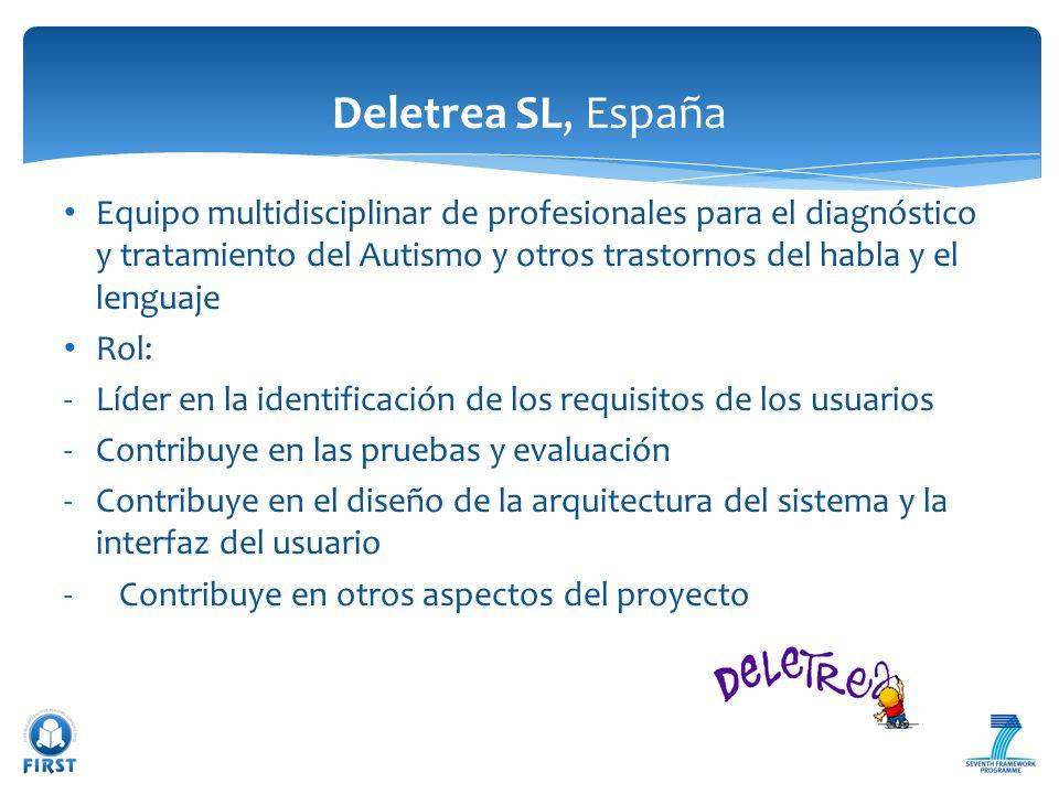 Equipo multidisciplinar de profesionales para el diagnóstico y tratamiento del Autismo y otros trastornos del habla y el lenguaje Rol: -Líder en la id