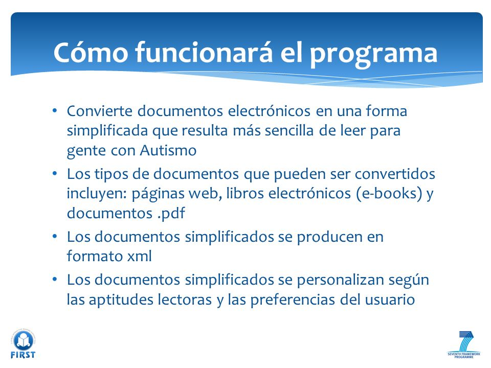 Convierte documentos electrónicos en una forma simplificada que resulta más sencilla de leer para gente con Autismo Los tipos de documentos que pueden