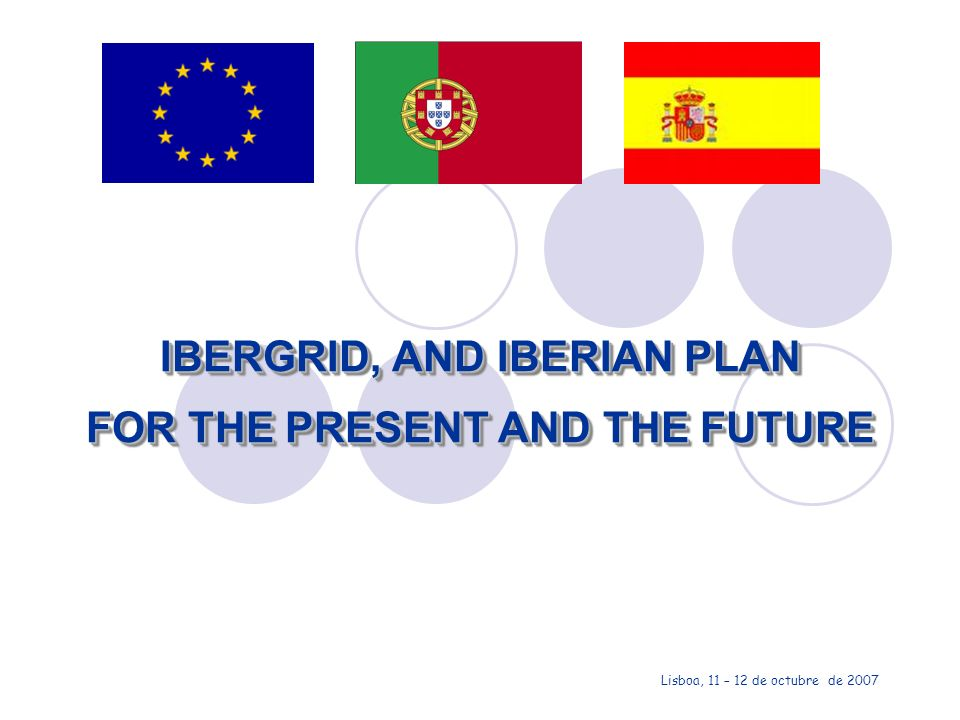 IBERGRID, AND IBERIAN PLAN FOR THE PRESENT AND THE FUTURE Lisboa, 11 – 12 de octubre de 2007 - 22 ONCE IBERIC INFRASTRUCTURE COMMON PLAN APPROVED ONCE IBERIC INFRASTRUCTURE COMMON PLAN APPROVED FIRST IBERGRID CONFERENCE IN SPAIN (Santiago de Compostela, 14-16 May 2007) FIRST IBERGRID CONFERENCE IN SPAIN (Santiago de Compostela, 14-16 May 2007) HISPANO-PORTUGUES COMMITEE MEETING IN VALENCIA ( 24th July 2007) HISPANO-PORTUGUES COMMITEE MEETING IN VALENCIA ( 24th July 2007) WG Kick off meeting WG Kick off meeting SECOND IBERGRID CONFERENCE IN PORTUGAL.