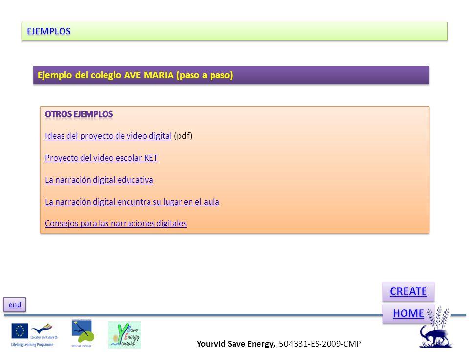 Yourvid Save Energy, 504331-ES-2009-CMP Ejemplo del colegio AVE MARIA (paso a paso)