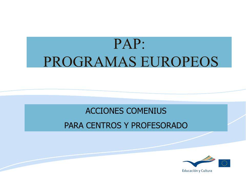 Delegación de Educación de Córdoba PAP: PROGRAMAS EUROPEOS ACCIONES COMENIUS PARA CENTROS Y PROFESORADO