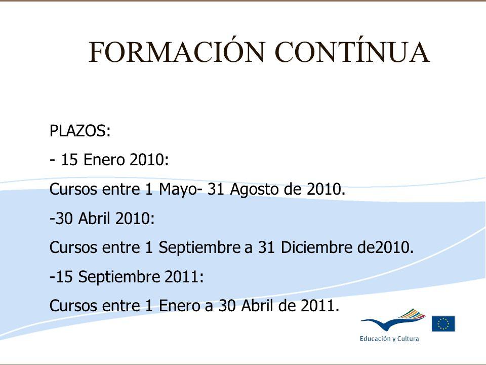 Delegación de Educación de Córdoba FORMACIÓN CONTÍNUA PLAZOS: - 15 Enero 2010: Cursos entre 1 Mayo- 31 Agosto de 2010. -30 Abril 2010: Cursos entre 1