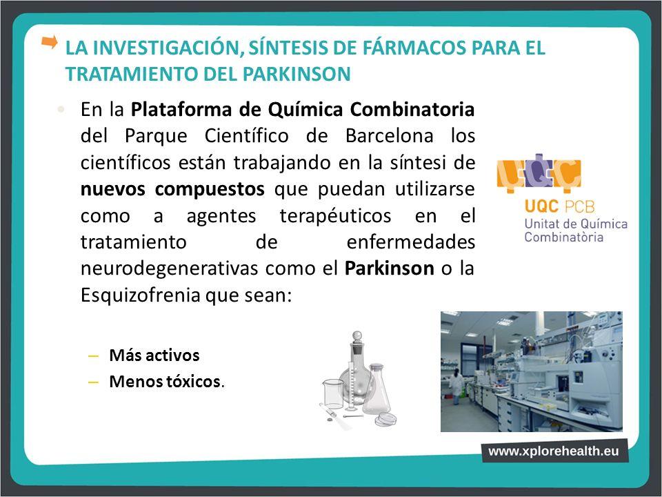 En la Plataforma de Química Combinatoria del Parque Científico de Barcelona los científicos están trabajando en la síntesi de nuevos compuestos que pu