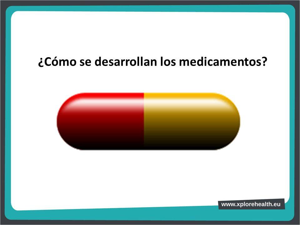 ¿Cómo se desarrollan los medicamentos?