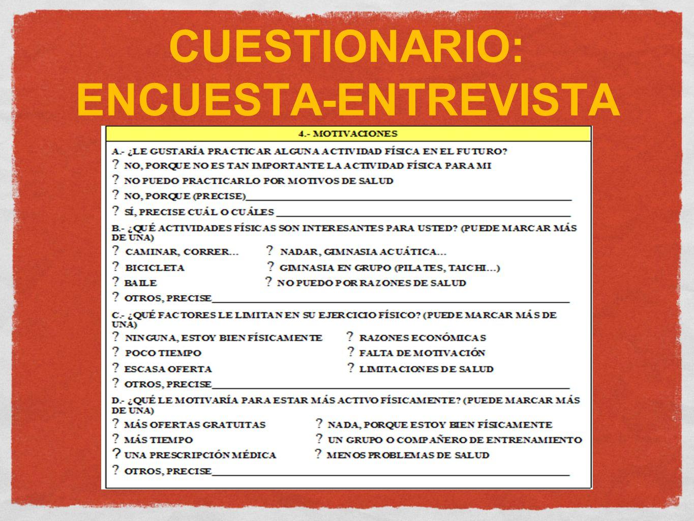 CUESTIONARIO: ENCUESTA-ENTREVISTA