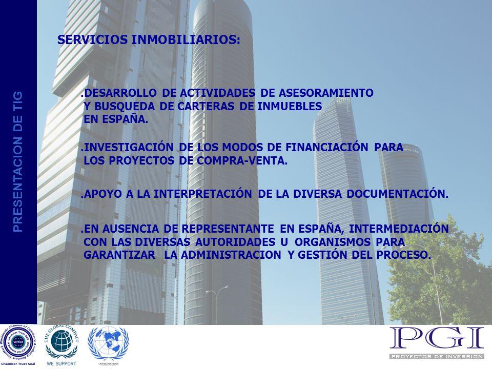 PRESENTACION DE TIG SERVICIOS INTERMEDIACION.DESARROLLO DE COLABORACIONES DE REPRESENTACION INTERNACIONAL.ASESORAMIENTO A LA IMPLANTACIÓN EN EL MERCADO ESPAÑOL DE EMPRESAS EXTRANJERAS.CONSULTORIA DE IMPORTACION Y EXPORTACION