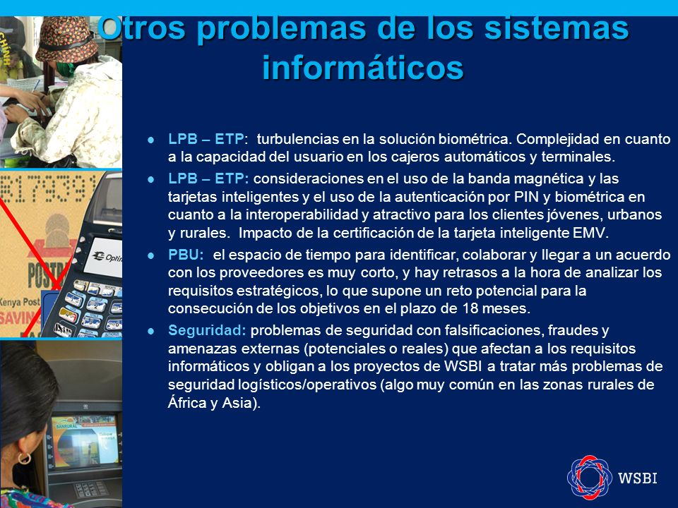 Otros problemas de los sistemas informáticos LPB – ETP: turbulencias en la solución biométrica. Complejidad en cuanto a la capacidad del usuario en lo
