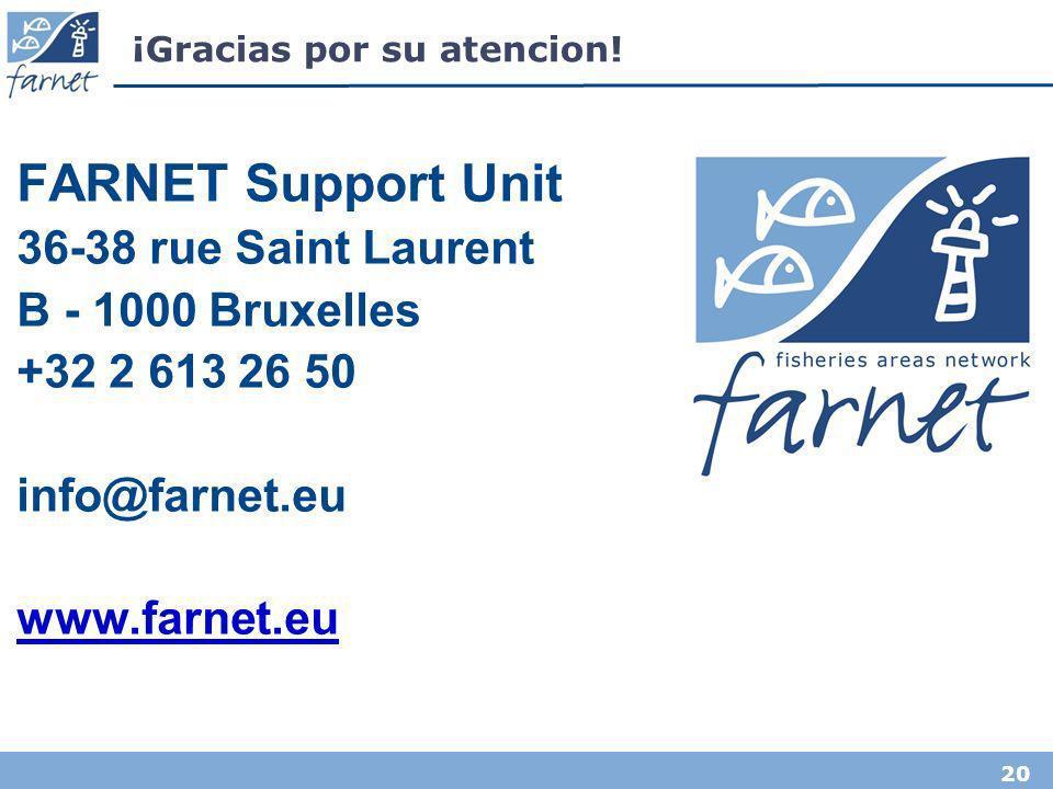 20 ¡Gracias por su atencion! FARNET Support Unit 36-38 rue Saint Laurent B - 1000 Bruxelles +32 2 613 26 50 info@farnet.eu www.farnet.eu