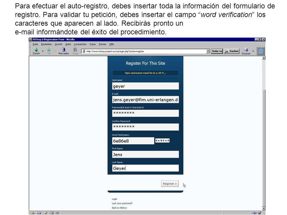 Para efectuar el auto-registro, debes insertar toda la información del formulario de registro. Para validar tu petición, debes insertar el campo word