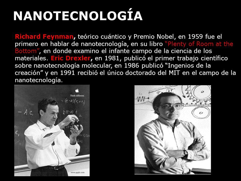 Richard Feynman, teórico cuántico y Premio Nobel, en 1959 fue el primero en hablar de nanotecnología, en su libro Plenty of Room at the Bottom, en don