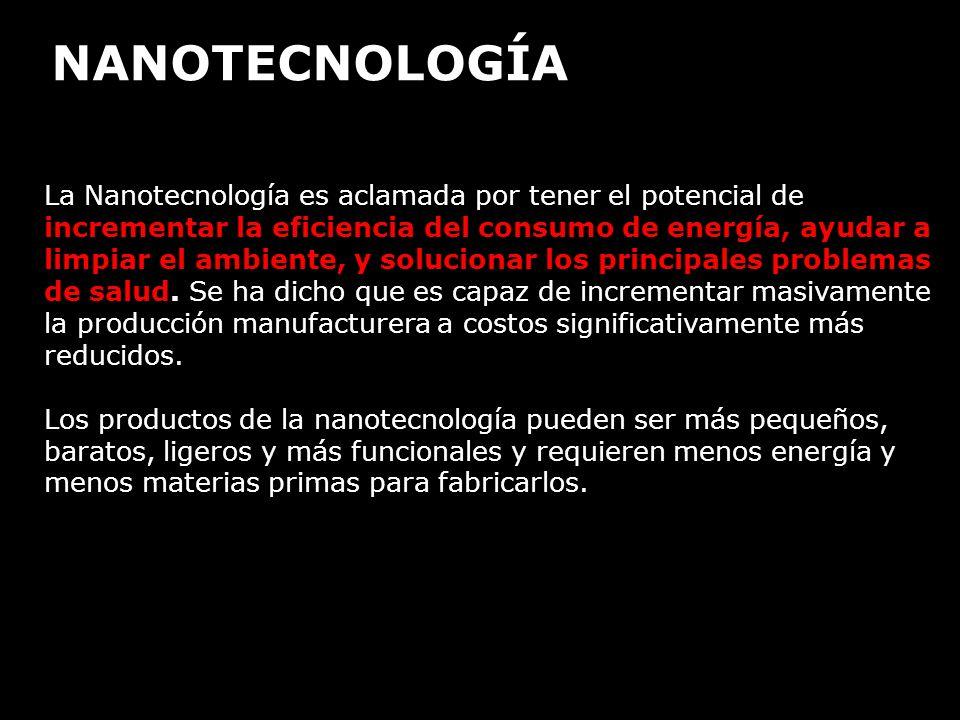 APLICACIONES DE LA NANOTECNOLOGÍA -.Herramientas (para ver, manipular e ingeniar en el nivel atómico).