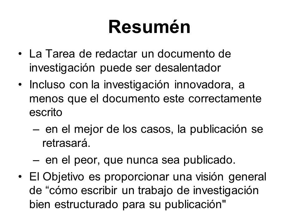 Resumén La Tarea de redactar un documento de investigación puede ser desalentador Incluso con la investigación innovadora, a menos que el documento es