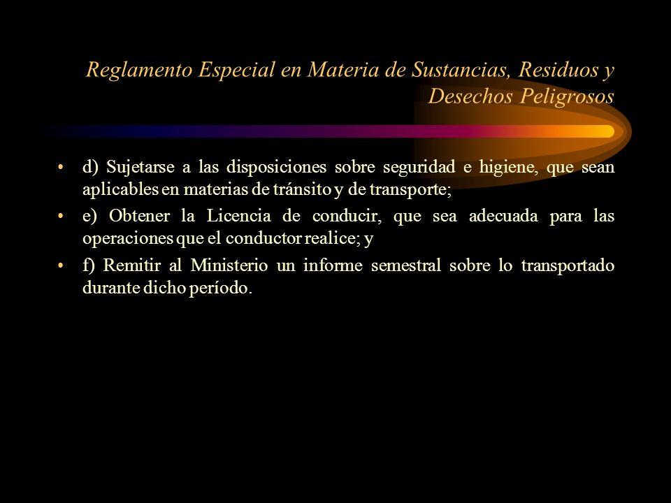 Reglamento Especial en Materia de Sustancias, Residuos y Desechos Peligrosos Art.