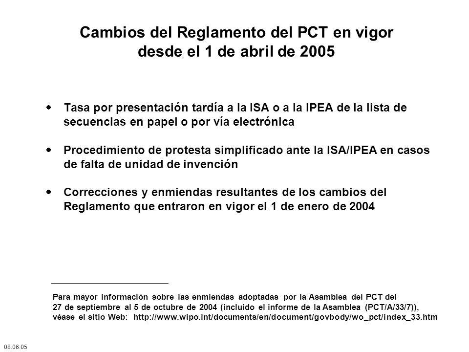 Cambios del Reglamento del PCT en vigor desde el 1 de abril de 2005 Tasa por presentación tardía a la ISA o a la IPEA de la lista de secuencias en pap