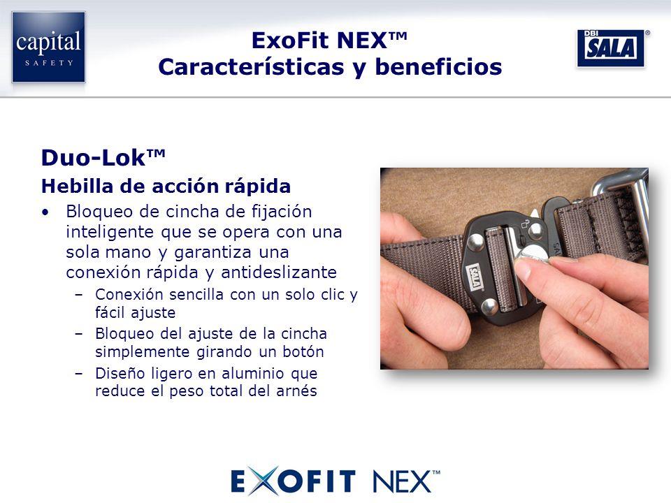 ExoFit NEX Características y beneficios Duo-Lok Hebilla de acción rápida Bloqueo de cincha de fijación inteligente que se opera con una sola mano y ga