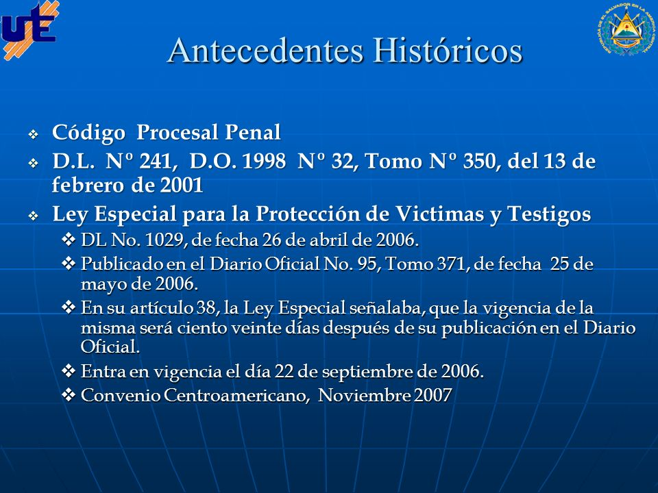 Antecedentes Históricos Código Procesal Penal Código Procesal Penal D.L.