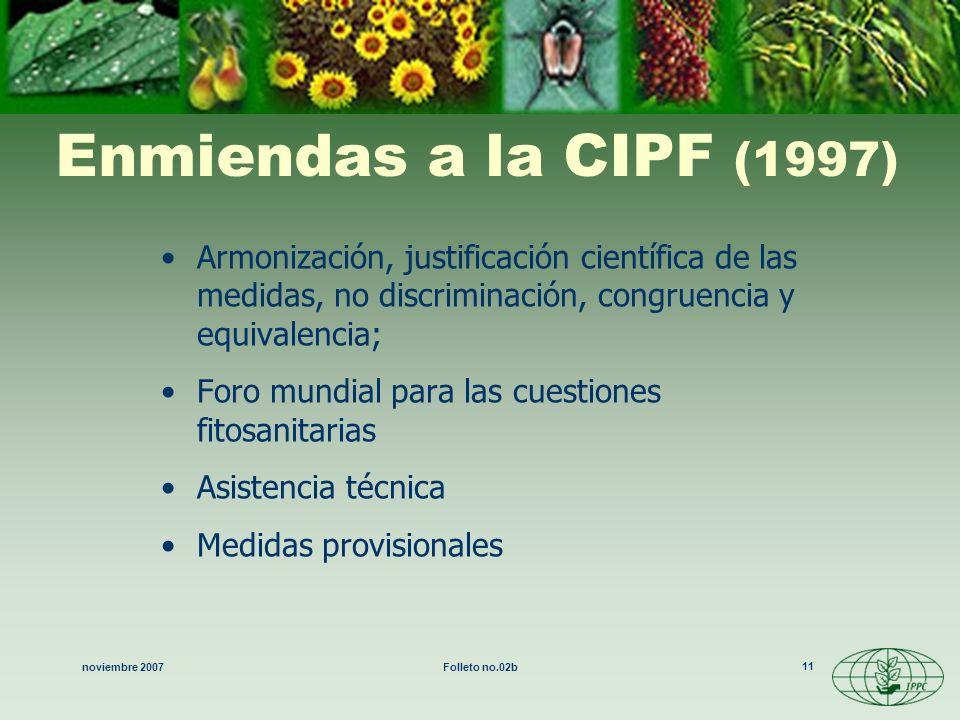 noviembre 2007Folleto no.02b 11 Armonización, justificación científica de las medidas, no discriminación, congruencia y equivalencia; Foro mundial par