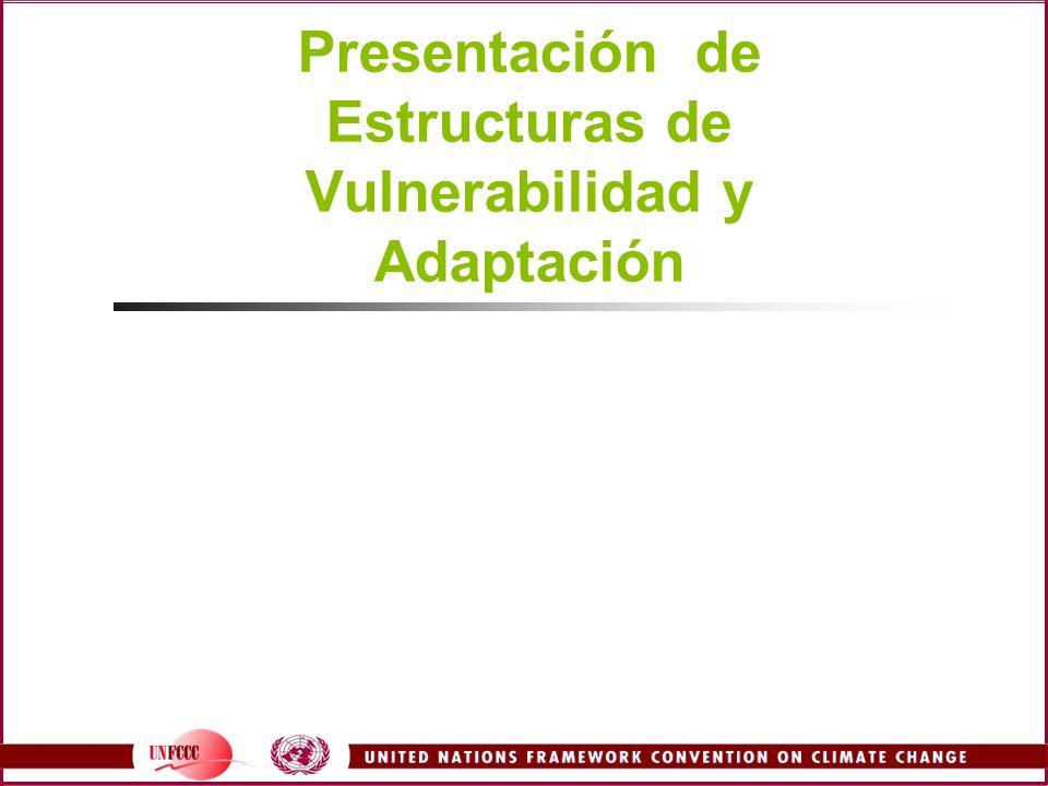 Presentación de Estructuras de Vulnerabilidad y Adaptación