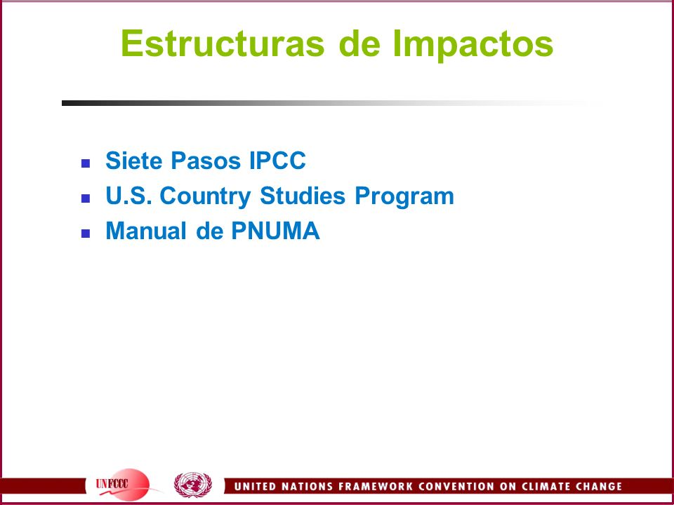 Estructuras de Impactos Siete Pasos IPCC U.S. Country Studies Program Manual de PNUMA
