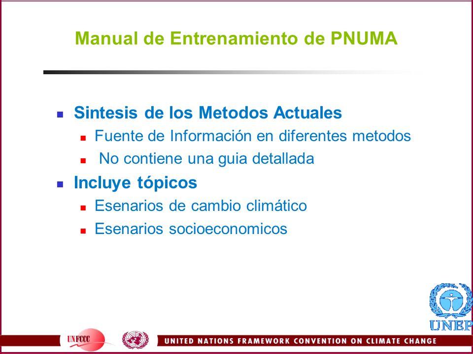 Manual de Entrenamiento de PNUMA Sintesis de los Metodos Actuales Fuente de Información en diferentes metodos No contiene una guia detallada Incluye t