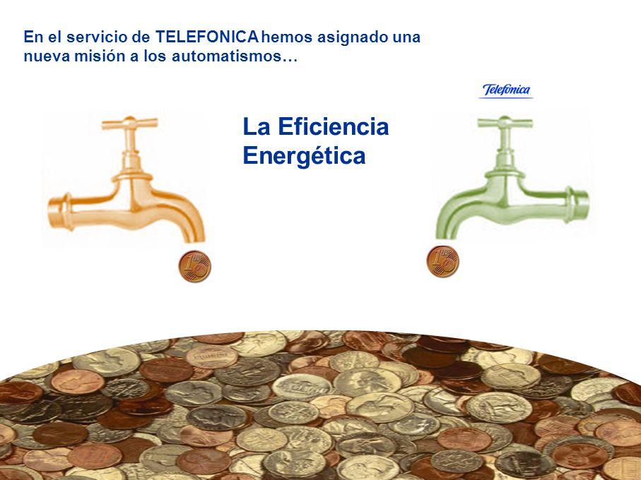 Telefónica S.A. Oficina de Cambio Climático 7 La INMOTICA consiste en la gestión remota y centralizada de los automatismos de todos los inmuebles de u