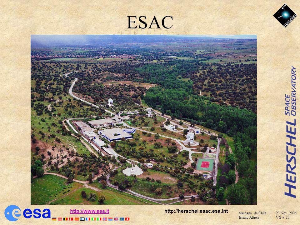 Santiago de Chile 23 Nov. 2006 Bruno Altieri VG # 10 http://www.esa.ithttp://www.esa.it http://herschel.esac.esa.int ESAC activities –Satellite tracki