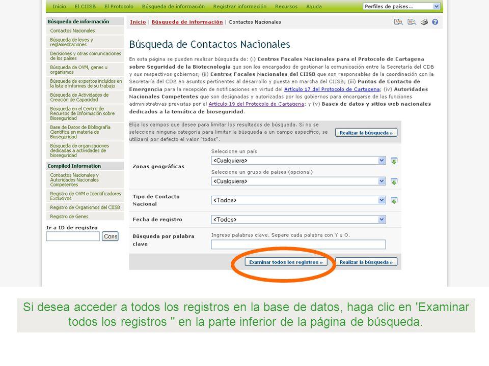 Si desea acceder a todos los registros en la base de datos, haga clic en 'Examinar todos los registros