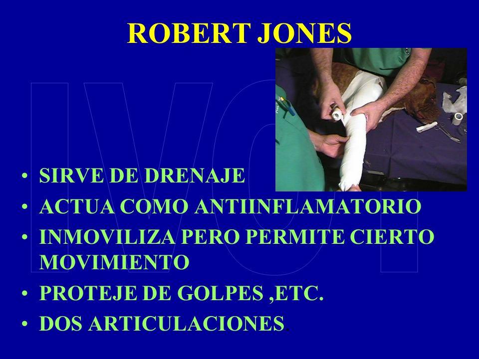 ROBERT JONES SIRVE DE DRENAJE ACTUA COMO ANTIINFLAMATORIO INMOVILIZA PERO PERMITE CIERTO MOVIMIENTO PROTEJE DE GOLPES,ETC. DOS ARTICULACIONES.