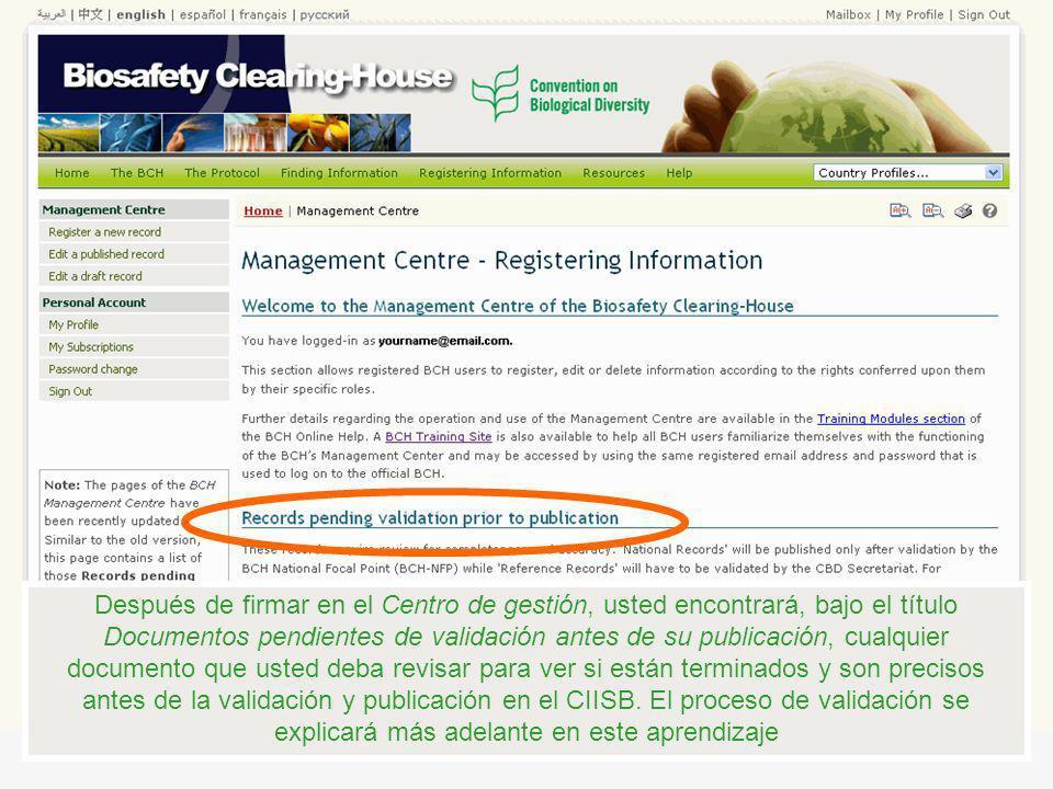 Después de firmar en el Centro de gestión, usted encontrará, bajo el título Documentos pendientes de validación antes de su publicación, cualquier doc