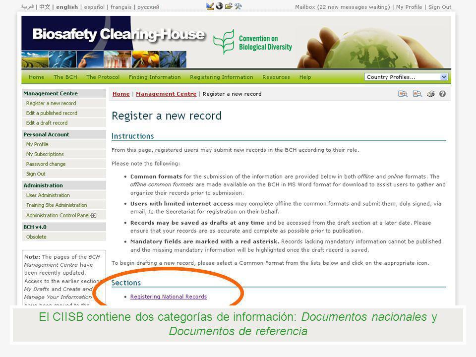 El CIISB contiene dos categorías de información: Documentos nacionales y Documentos de referencia
