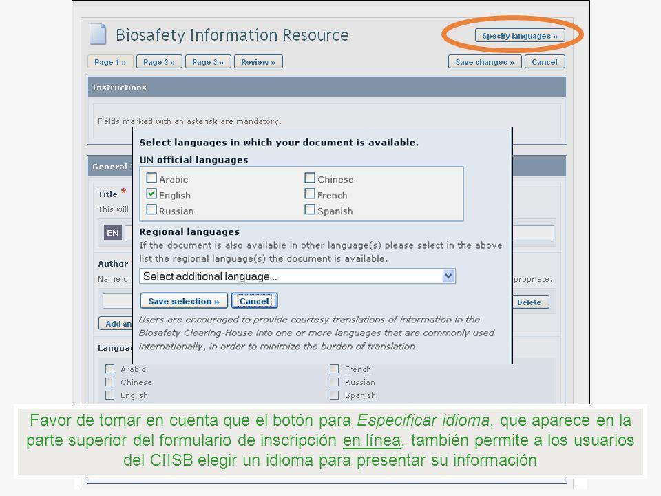 Favor de tomar en cuenta que el botón para Especificar idioma, que aparece en la parte superior del formulario de inscripción en línea, también permit