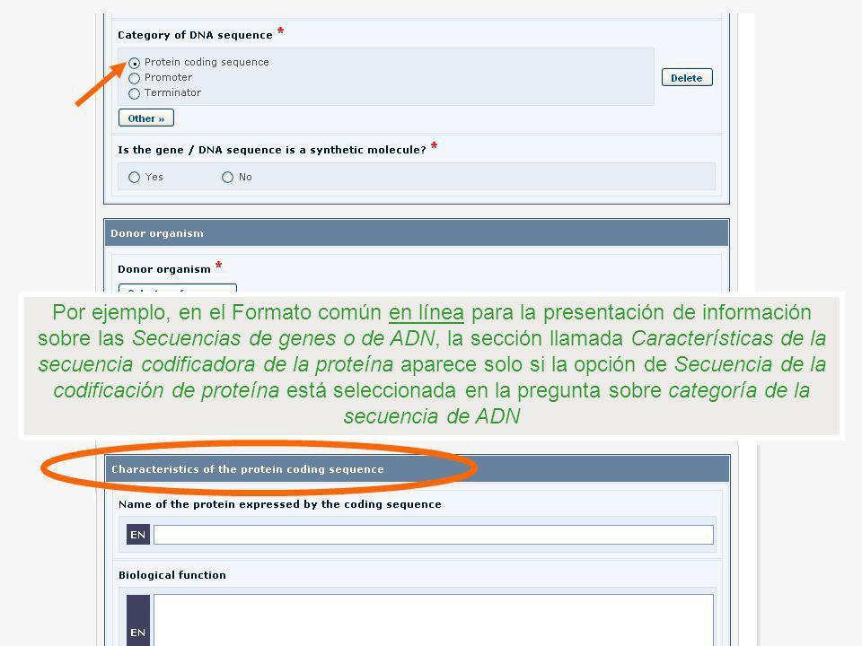 Por ejemplo, en el Formato común en línea para la presentación de información sobre las Secuencias de genes o de ADN, la sección llamada Característic