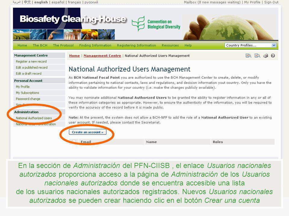 En la sección de Administración del PFN-CIISB, el enlace Usuarios nacionales autorizados proporciona acceso a la página de Administración de los Usuar