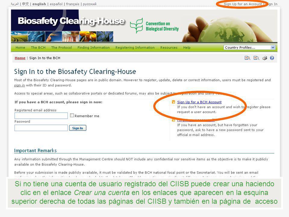 Si no tiene una cuenta de usuario registrado del CIISB puede crear una haciendo clic en el enlace Crear una cuenta en los enlaces que aparecen en la e