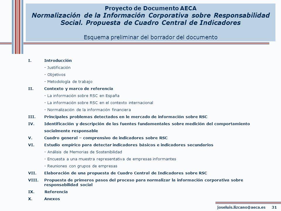 joseluis.lizcano@aeca.es 31 Proyecto de Documento AECA Normalización de la Información Corporativa sobre Responsabilidad Social. Propuesta de Cuadro C