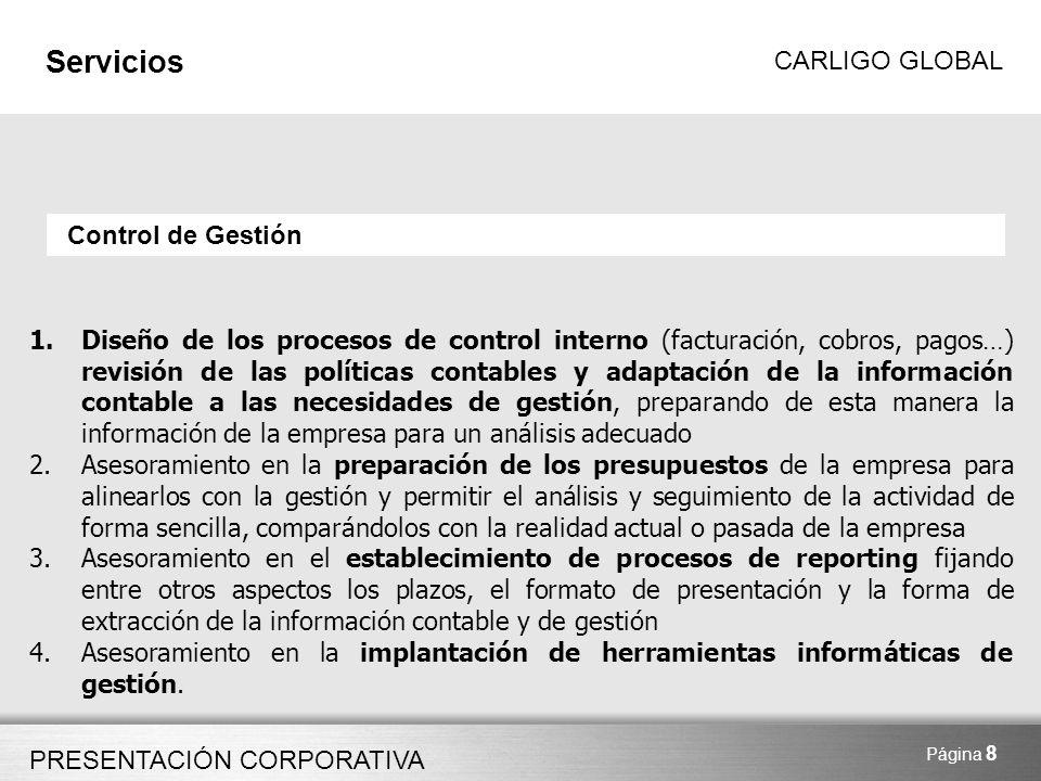 PRESENTACIÓN CORPORATIVA CARLIGO GLOBAL Página 9 Servicios Desarrollo Corporativo